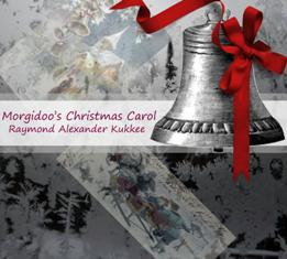 Morgidoo's Christmas Carol  Available in Print and eBook