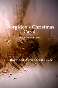 Cover art for Morgidoo's Christmas Carol (the Bells of Blister) 3rd edition